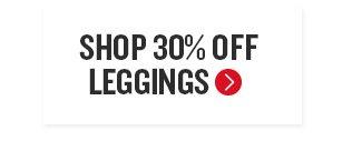 Shop 30% Off Leggings