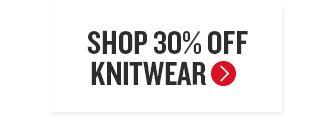 Shop 30% Off Knitwear