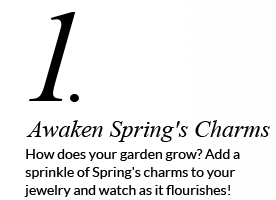 Awaken Spring's Charms