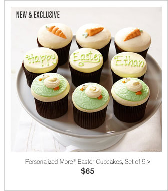 NEW & EXCLUSIVE - Personalized More® Easter Cupcakes, Set of 9 - $65