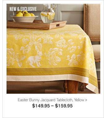NEW & EXCLUSIVE - Easter Bunny Jacquard Tablecloth, Yellow - $149.95 – $159.95