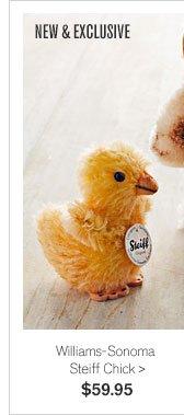 NEW & EXCLUSIVE - Williams-Sonoma Steiff Chick - $59.95