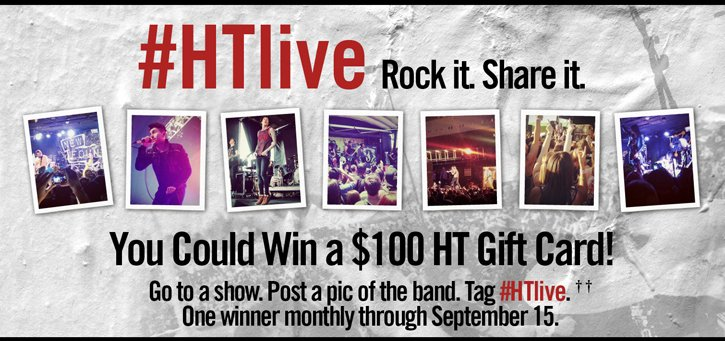 #HTLIVE ROCK IT. SHARE IT.