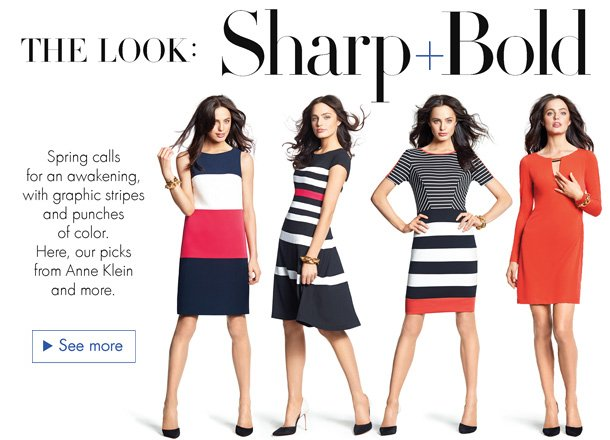 Spring calls for an awakening, with graphic stripes and punches of color. Here, our dress picks from Anne Klein and more.