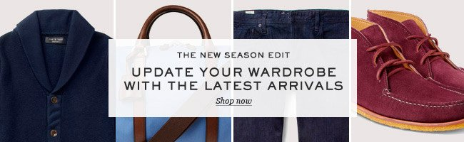 The new season edit: Update your wardrobe with the latest arrivals