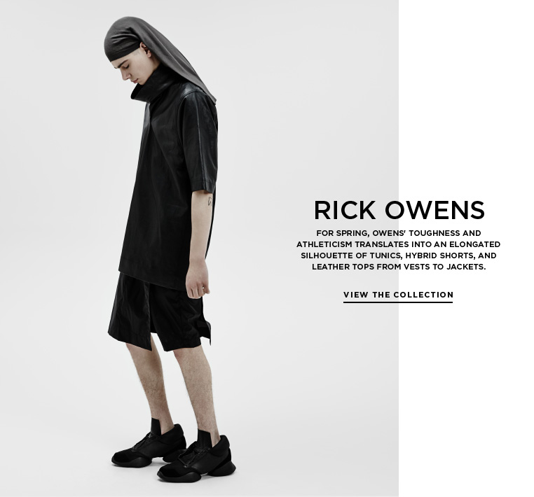 Raw power from Rick Owens For Spring, Owens' toughness and athleticism translates into an elongated silhouette of tunics, hybrid shorts, and leather tops from vests to jackets.