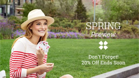 spring sale preview 20% off ends soon