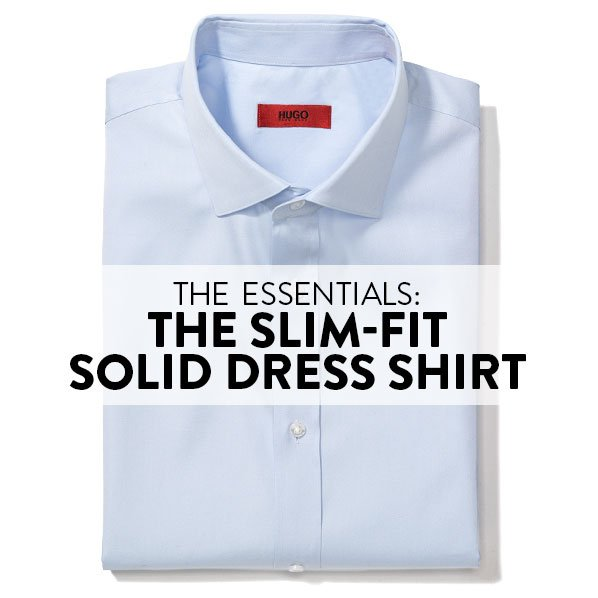 THE ESSENTIALS: THE SLIM-FIT SOLID DRESS SHIRT