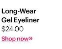 Long-Wear Gel Eyeliner, $24 Shop Now »