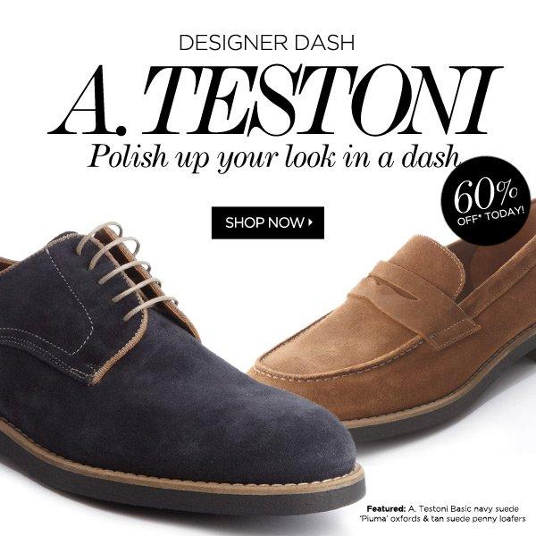 Designer Dash: A. Testoni