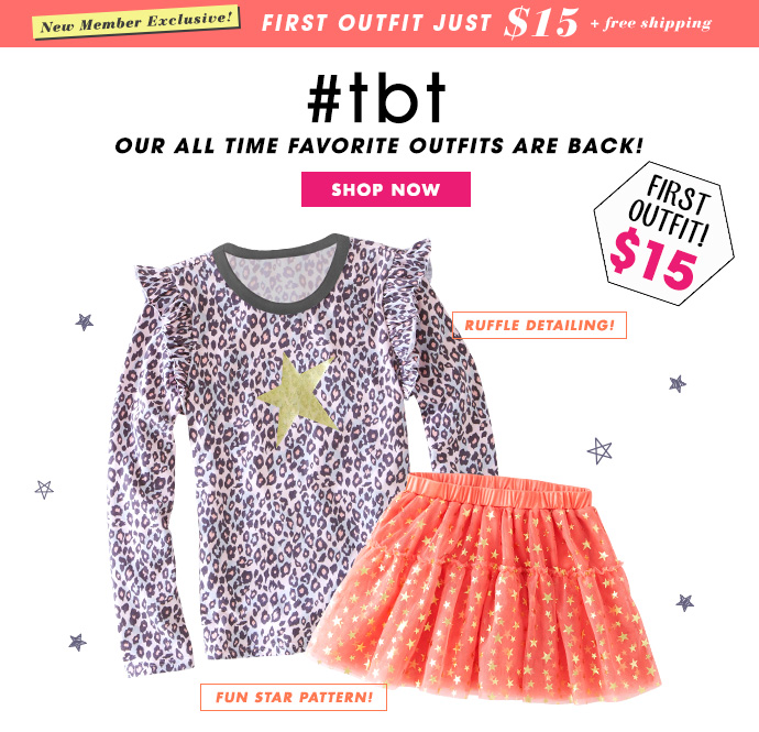 Favorite Outfits Are Back - First Outfit Just $15!