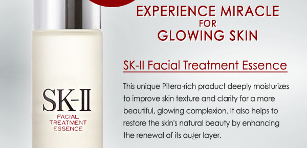 Experience Miracle for Glowing Skin