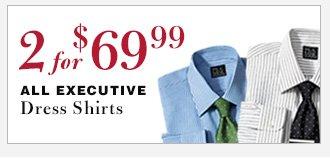 Executive Dress Shirts - 2 for $69.99 USD