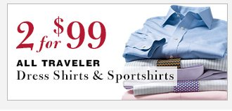 Traveler Dress Shirts & Sportshirts - 2 for $99 USD