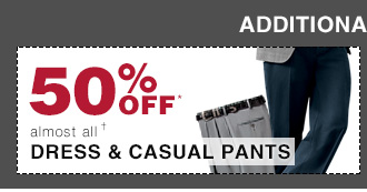 50% Off* Dress & Casual Pants