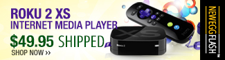 Newegg Flash - Roku 2 XS Internet Media Player.