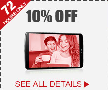72 HOURS ONLY! 10% OFF SELECT TABLETS*