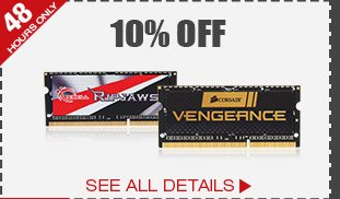 48 HOURS ONLY! 10% OFF ALL LAPTOP MEMORY*