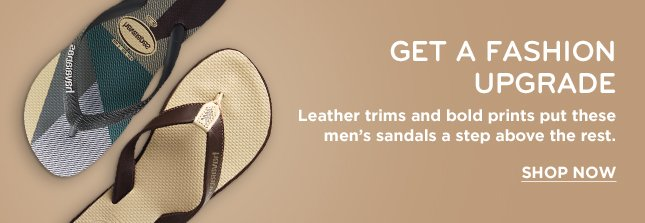 GET A FASHION UPGRADE LEATHER TRIMS AND BOLD PRINTS PUT THESE MENS SANDALS A STEP ABOVE THE REST. SHOP NOW
