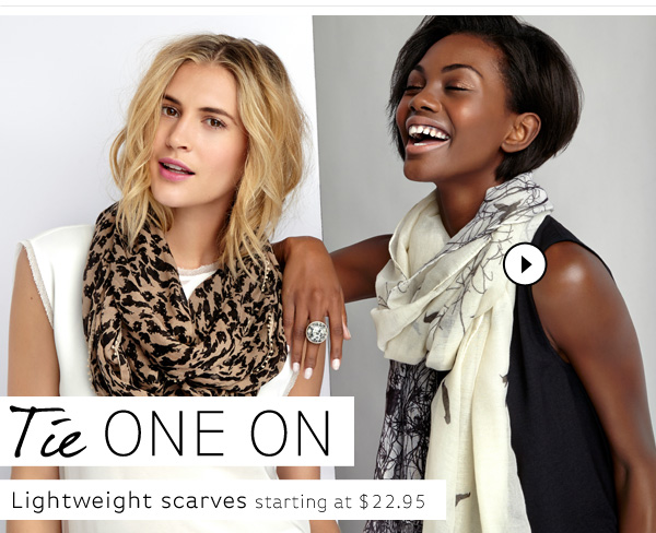 Tie one on. Shop Scarves