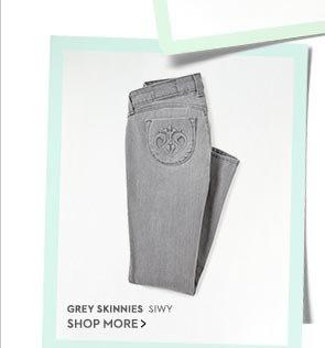 Grey Skinnies. Shop Now!