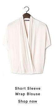 Short Sleeve Wrap Blouse - Shop now