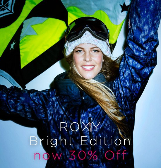 ROXY Bright Edition now 30% Off