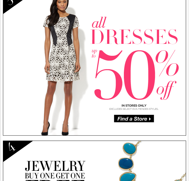 All Dresses Up to 50% Off! In Stores Only.