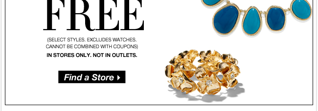 All Jewelry BOGO FREE! In Stores Only.