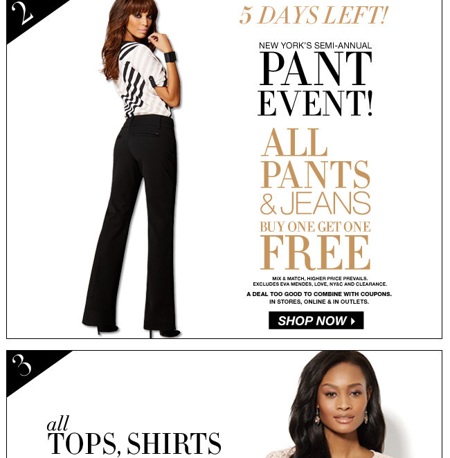 All Pants & Jeans Buy 1, Get 1 FREE!