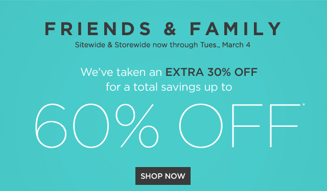 Extra 30% off Friends & Family