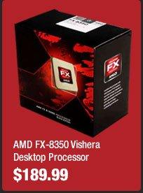 AMD FX-8350 Vishera Desktop Processor