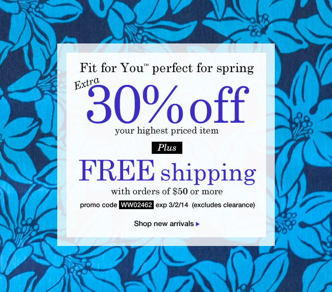 Shop 30% OFF highest priced item plus FREE Shipping with orders of $50 or more. Expires 3/2/14.
