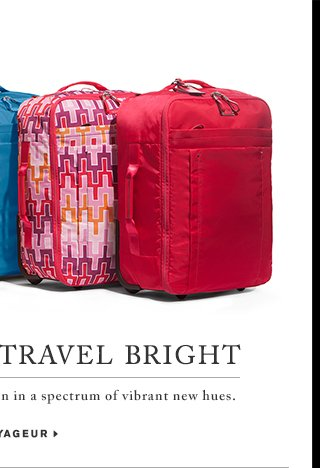 Carry On and Travel Bright - Shop Voyageur