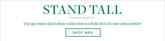 STAND TALL - SHOP MEN
