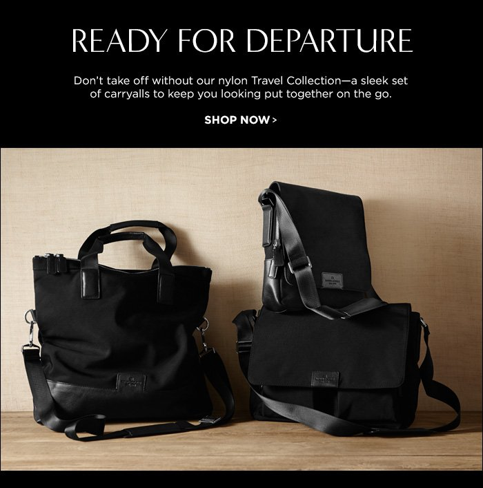 READY FOR DEPARTURE || SHOP NOW