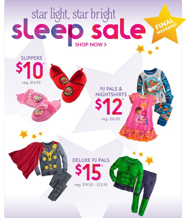 Final Weekend! Star Light, Star Bright Sleep Sale | Shop Now