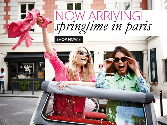 Spring is Here! Shop the new collection now.