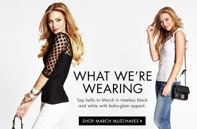 SHOP MARCH MUST HAVES