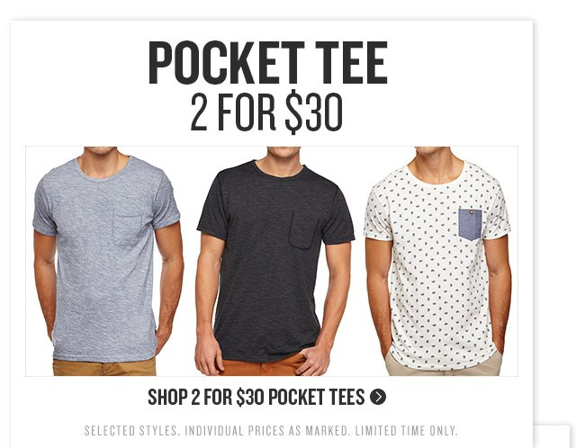 Pocket Tee 2 For $30