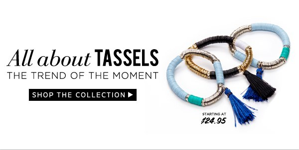 All about Tassels