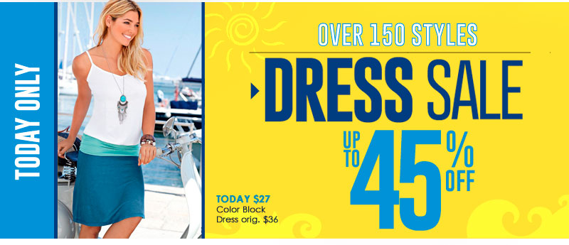 1-Day DRESS SALE, up to 45% OFF! Over 150 Dresses MARKED DOWN! SHOP NOW!
