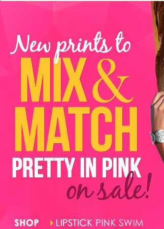 NEW prints to MIX and MATCH! Pretty in Pink ON SALE!