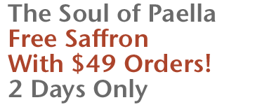 The Soul of Paella - Free Saffron with $49 Orders! 2 Days Only
