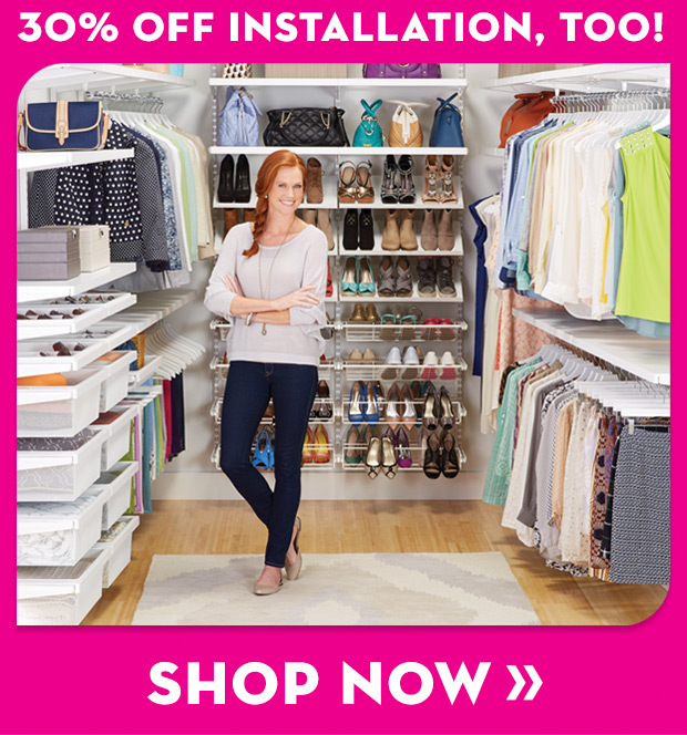 30% OFF  INSTALLATION, TOO! SHOP NOW »