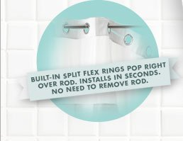 BUILT-IN SPLIT FLEX RINGS POP RIGHT OVER ROD. INSTALLS IN SECONDS. NO NEED TO REMOVE ROD.