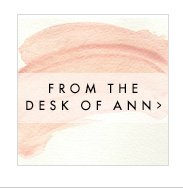 FROM THE DESK OF ANN