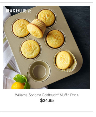 NEW & EXCLUSIVE - Williams-Sonoma Goldtouch® Muffin Pan - $24.95