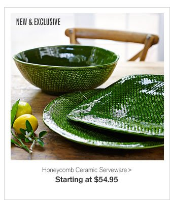 NEW & EXCLUSIVE - Honeycomb Ceramic Serveware - Starting at $54.95