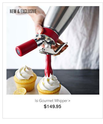 NEW & EXCLUSIVE - Isi Gourmet Whipper - $149.95